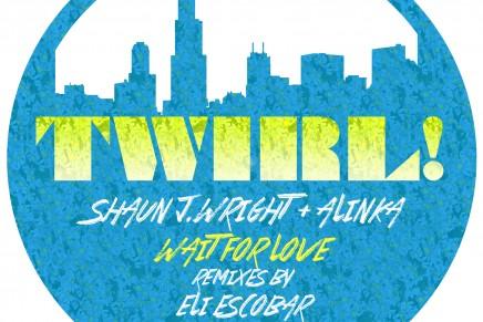 Shaun J. Wright & Alinka – Wait For Love (Newbody Remix)