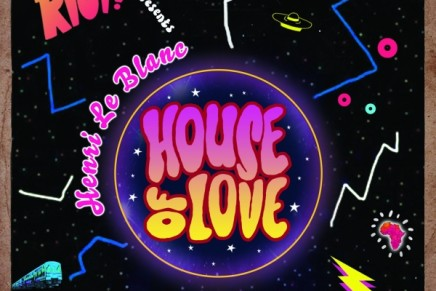 STREAM: Henri Le Blanc – House of Love