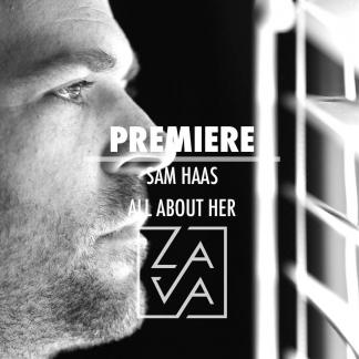 PREMIERE: SAM HAAS – ALL ABOUT HER