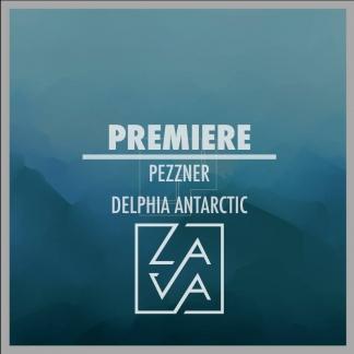 PREMIERE: Pezzner – Delphia Antarctic