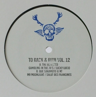 The Rejected & Que Sakamoto – To Rack And Ruin Vol. 12