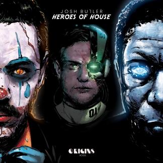 Josh Butler – Heroes of House Volume 1