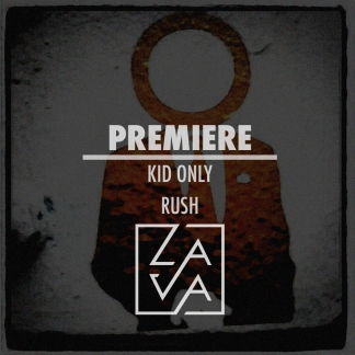 PREMIERE: Kid Only – Rush