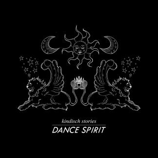 Kindisch Stories presented by Dance Spirit